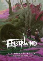 EMBERWIND DLC Roundup Vol. 4 (October-November 2018)