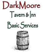 DarkMoore Tavern & Inn Basic Services