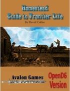 Homestead: Guide to Frontier Life, Open D6 Version