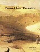 Deserts & Desert Encounters
