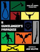 A Gunslinger's Paradise