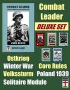 BUNDLE: Combat Leader Deluxe Set: Core Rules, Ostkrieg, Poland 1939, Volkssturm, Solitaire Module & Winter War