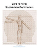 Zero to Hero: Uncommon Commoners