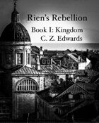 Rien's Rebellion:Kingdom