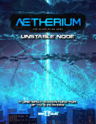 Unstable Node (Aetherium Adventure)