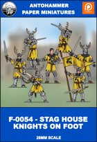 F-0054 - STAG HOUSE KNIGHTS ON FOOT