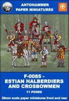 F-0085 - ESTIAN HALBERDIERS AND CROSBOWMEN