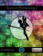 Variant Summoning I - Boundless Magic