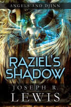 Angels and Djinn: Raziel's Shadow (Book 1)