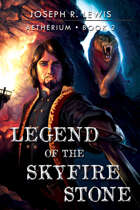 Aetherium: Legend of the Skyfire Stone (Book 2)
