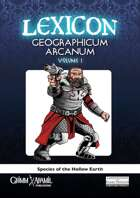 Lexicon Geographicum Arcanum vol 1 Species of the Hollow Earth