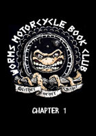 Worms Motorcycle Bookclub Chapter One