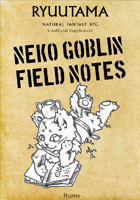 Ryuutama: Neko Goblin Field Notes