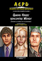 ACPD - Quand Harry rencontre Wendy (Kit Découverte)