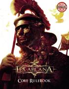 Lex Arcana RPG - Corebook Core Rulebook 2nd Edition