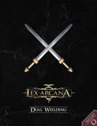 Lex Arcana RPG - Dual Wielding rule