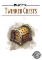 Magic Item - Twinned Chests