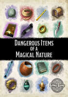 Dangerous Items of a Magical Nature
