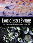 Exotic Insect Swarms 5E