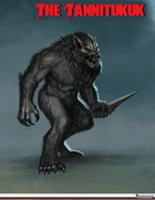 Forbidden Bestiary: The Tannitukuk