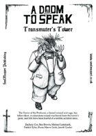 A Doom To Speak: Transmuter's Tower