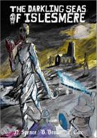 Best Left Buried: Darkling Seas of Islesmere