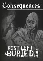 Best Left Buried: Consequences Zine