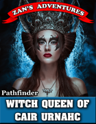 The Witch Queen of Cair Urnahc - Pathfinder