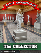 The Collector - Pathfinder 1E