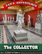 The Collector - 5E