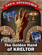The Golden Hand of Kreltor - Pathfinder 1E