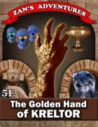 The Golden Hand of Kreltor - 5E