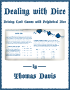 Dealing with Dice