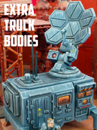 Extra Truck Bodies: 3D Printable for 28mm Wargames