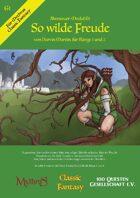 So wilde Freude - Ein Abenteuer für Classic Fantasy