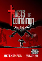 "Acts of Contrition Vol 2 ""Blood of My Blood"""