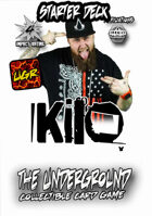 The Underground -Kilo Starter Deck