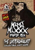 The Underground - Madd Maxxx Starter Deck