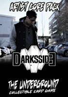 The Underground - DarksSide - Artist Core Pack