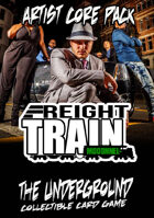 The Underground - Freight Train - Artist Core Pack