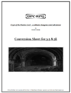Crypt of the Shadow Lord - Conversion Sheet for 3.5 & 5E