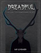 Dreadful - 3 Campaign Dread Supplemental