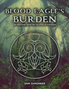 Blood Eagle's Burden:  Adventure Campaign for Dungeon World