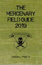 The Mercenary Field Guide 2019