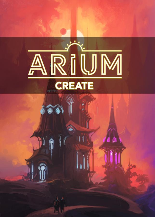 Arium: Create