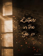 Letters in the Gloom