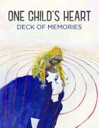 One Child's Heart: The Deck of Memories