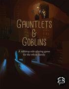 Gauntlets & Goblins