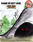Dark Elves' Lair -  A Hero Kids Compatible Adventure