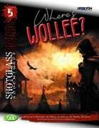 SHOTGLASS ROUNDS#5: Where's Wollee?